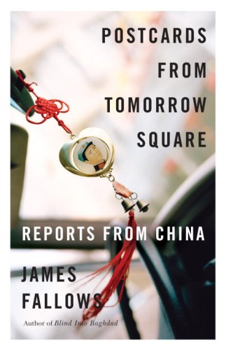 James Fallows - Postcards from Tomorrow Square