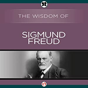 Wisdom of Sigmund Freud | [The Wisdom Series]