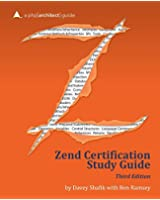 Zend PHP 5 Certification Study Guide: a php[architect] guide