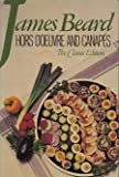 Hors D'Oeuvre and Canapes: The Classic Edition (0688042260) by Beard, James
