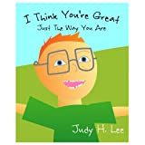 I Think You're Great: Just The Way You Are ~ Judy Lee