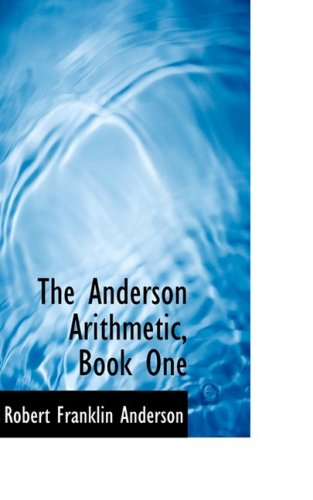 The Anderson Arithmetic, Book One