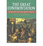 img - for [(The Great Confrontation: Europe and Islam Through the Centuries)] [Author: Ilya V. Gaiduk] published on (December, 2003) book / textbook / text book