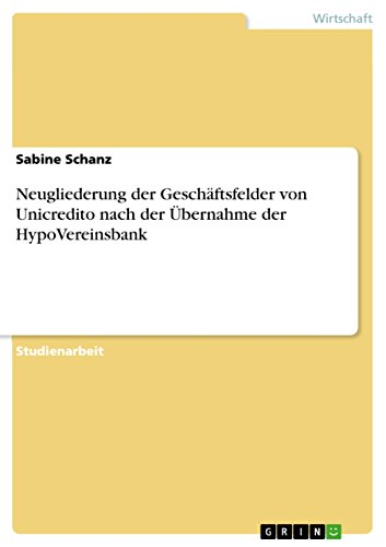 neugliederung-der-geschaftsfelder-von-unicredito-nach-der-ubernahme-der-hypovereinsbank