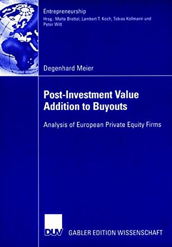 Post-Investment Value Addition to Buyouts: Analysis of European Private Equity Firms (Entrepreneurship)