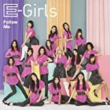 Follow Me♪E-Girls