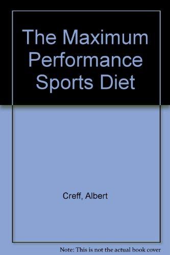 The Maximum Performance Sports Diet