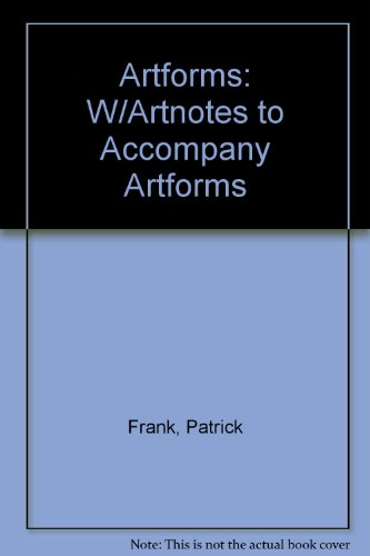Artforms: W/Artnotes to Accompany Artforms