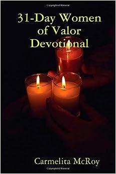 31-Day Women of Valor Devotional: Carmelita Mcroy