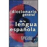 Diccionario General de la Lengua Espanola (Spanish Edition) (0828820708) by Staff, Vox