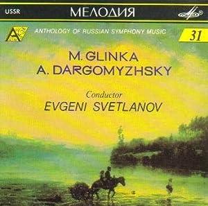 Glinka, Dargomyzhsky - Anthology of Russian symphony music - Evgeni Svetlanov