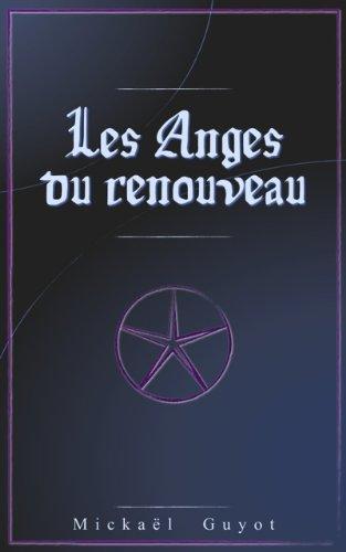 Couverture du livre Les Anges du renouveau