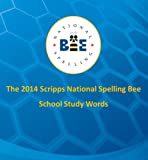 The 2014 Scripps National Spelling Bee School Study Words