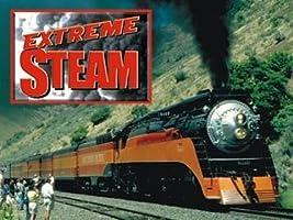 Extreme Steam: Workin' on the Santa Fe