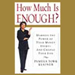 How Much Is Enough? | [Pamela York Klainer]