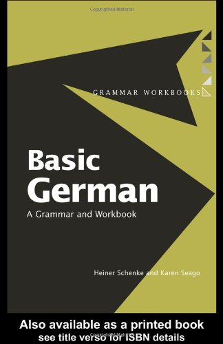 Basic German: A Grammar and Workbook (Grammar Workbooks)