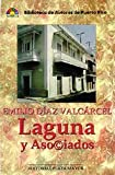 img - for Laguna Y Asociados (Biblioteca de autores de Puerto Rico. Novela) (Spanish Edition) book / textbook / text book
