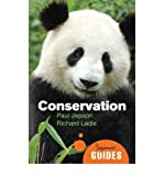 img - for [ { CONSERVATION: A BEGINNER'S GUIDE (BEGINNER'S GUIDES (ONEWORLD)) } ] by Jepson, Paul (AUTHOR) Mar-01-2010 [ Paperback ] book / textbook / text book