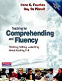 img - for Irene C. Fountas: Teaching for Comprehending and Fluency : Thinking, Talking, and Writing about Reading, K-8 [With DVD-ROM] (Paperback); 2006 Edition book / textbook / text book