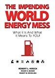 img - for The Impending World Energy Mess book / textbook / text book