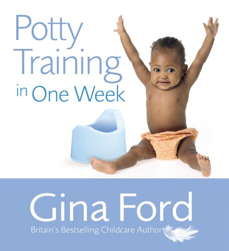 Potty Training In One Week, by Gina Ford