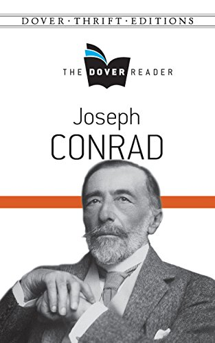 Joseph Conrad - Joseph Conrad The Dover Reader (Dover Thrift Editions)