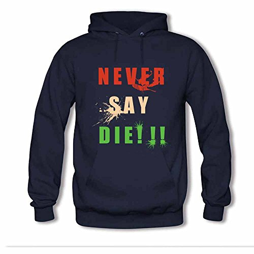Never Say Die Sweatshirt Women's Hoodies S