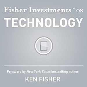 Fisher Investments on Technology | [Fisher Investments, Brendan Erne, Andrew Teufel]