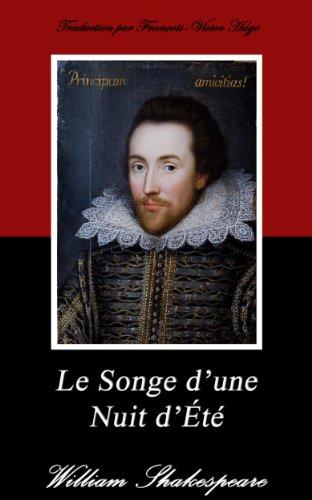 William Shakespeare - Le Songe d'une Nuit d'Été. (Annoté)