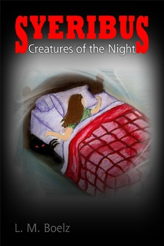 E-book - Syeribus Creatures of the Night by L M Boelz