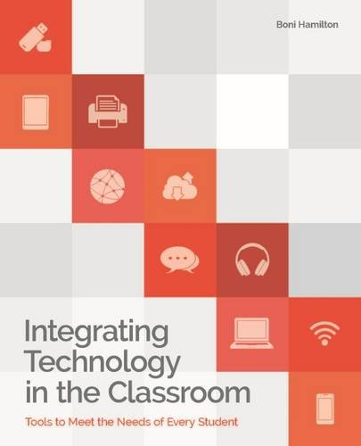 integrating-technology-in-the-classroom-tools-to-meet-the-need-of-every-student
