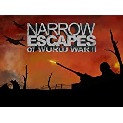Narrow Escapes of World War II Season 1