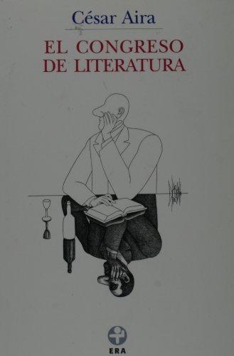 El congreso de literatura (Biblioteca Era) (Spanish Edition)