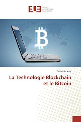La Technologie Blockchain et le Bitcoin  [Bennani, Yacine] (Tapa Blanda)