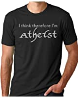 I Think Therefore I'm Atheist Funny T-Shirt Atheism Humor