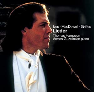 Lieder By Ives, Griffes, Macdowell / Hampson