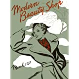 Modern Beauty Shop March 1937 Compilation -- 1930s Hairstyles and Beauty ~ Bramcost Publications