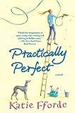 Practically Perfect: A Novel