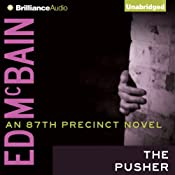 The Pusher: 87th Precinct Series | [Ed McBain]