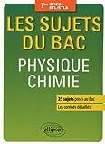 Les sujets du Bac Physique Chimie Tles STI2D STL/STLB 25 Sujets Posés au Bac Les Corrigés Détaillés...