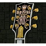 B.B. King & Friends - 80by B.B. King