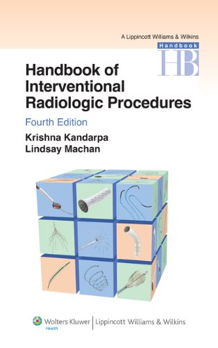Handbook of Interventional Radiologic Procedures (Lippincott Williams and Wilkins Handbook Series)