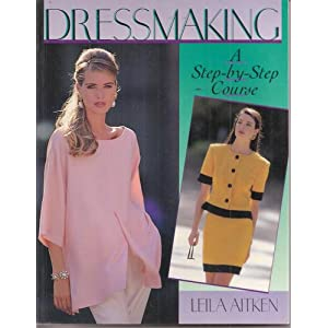 Dressmaking: A Step-By-Step Course