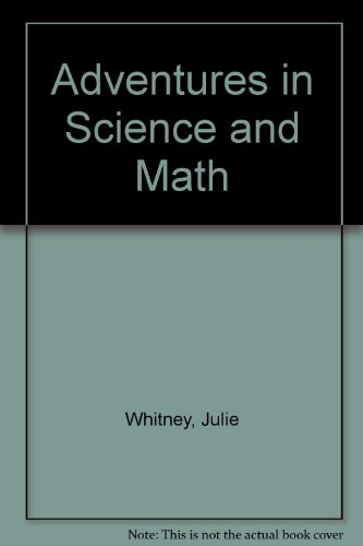 Adventures in Science and Math/081105