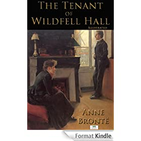 The Tenant of Wildfell Hall (Illustrated) (English Edition)