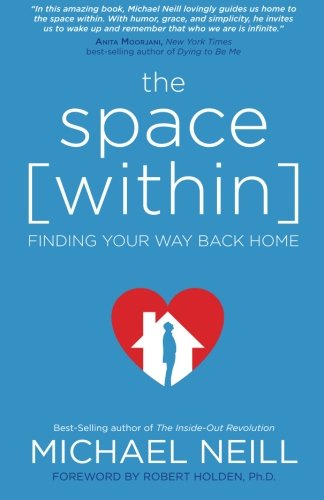 The Space [Within]: Finding Your Way Back Home
