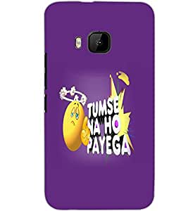 HTC ONE M9S TUMSE NA HO PAYEGA Back Cover by PRINTSWAG