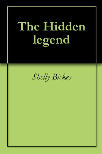 The Hidden legend Picture