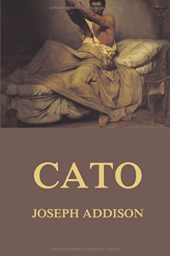 cato essay selected tragedy One vehicle was joseph addison's drama cato: a tragedy  play, journal of the american revolution,  cato: a tragedy, and selected essays.