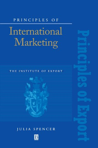 Principles of International Marketing (Institute of Export)
